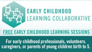 Early Childhood Learning Collaborative Sessions