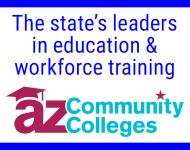 Arizona Community Colleges – the state's leaders in education and workforce training