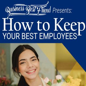 SBDC How to Keep Your Best Employees